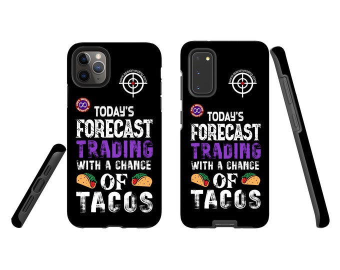 Today's forecast with a chance of Tacos - John Edition - iPhone & Samsung Galaxy case