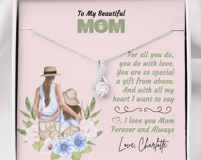 To My Beautiful Mom, Mother Gift Necklace from Daughter, Personalized Gift For Mom From Daughter