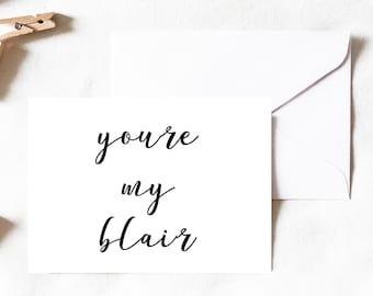 Du Bist Mein Blair Karte, Blair Karte, Blair Waldorf Karte, Freundkarte,  Besten Freundkarte, Schwester Freundin Karte, Karte, Karten