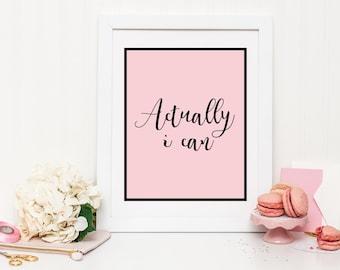 Actually I can print, motivational print, inspirational print, pink print, inspiring quote, typography print, pink decor, bedroom wall art