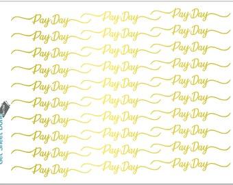PAYDAY FOIL STICKER script Erin Condren Vertical gold foiled reminder planner Bullet Journal Calendar Reminder Hobonichi Happy