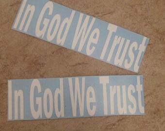 In God We Trust Vinyl Car Decal- America- American- God- Freedom- USA- United States- United States Of America