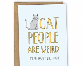 Funny Birthday Card ~ Cat People by Fresh!