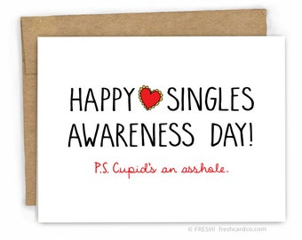 Valentines Card - Love Card - Anti Valentines Day Card - Singles Awareness by Fresh Card Co