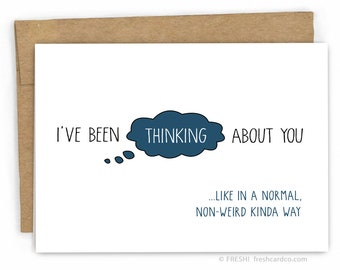 Friendship Card - Thinking of You Card - Just Because Card - A Normal Way by Fresh Card Co