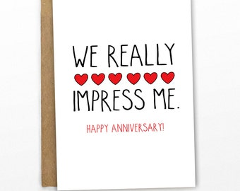 Funny Love Card | Funny Anniversary Card ~ We Impress Me! by Cypress Card Co.