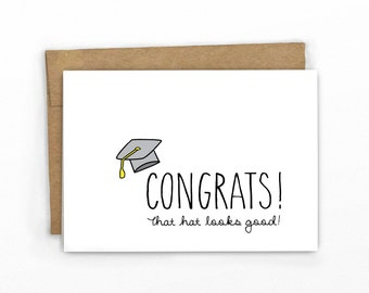 Funny Graduation Card ~ That Hat Looks Good! ~ Cypress Card Co.