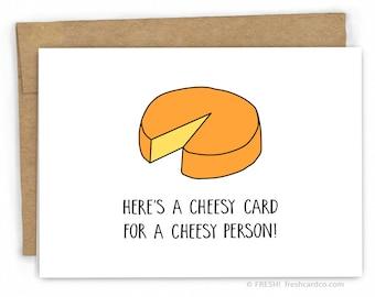 Funny Birthday Card - Friendship Card - Pun Card - Cheesy Card by Fresh Card Co