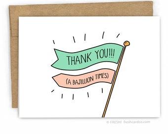 Funny Thank You Card ~ Thanks a Bajillion! by FreshCardCo.com