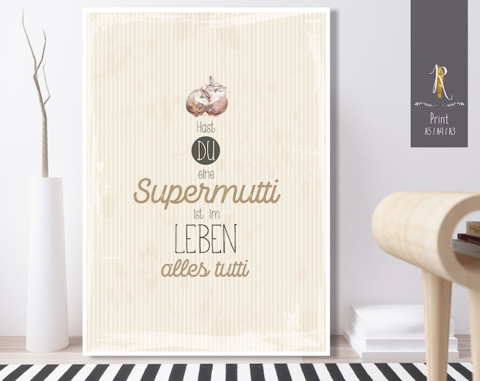 """Featured listing image: Print / Print > For Mom """" """"Supermutti"""" - Versch. Sizes"""