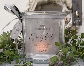 "Light glass / Remembrance windlight > grief & consolation < ""Eternity"" J. W. von Goethe - Funeral Light"