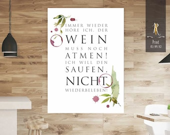 "Print > Wine Rush < ""... the wine still has to breathe!"" - versch. sizes"