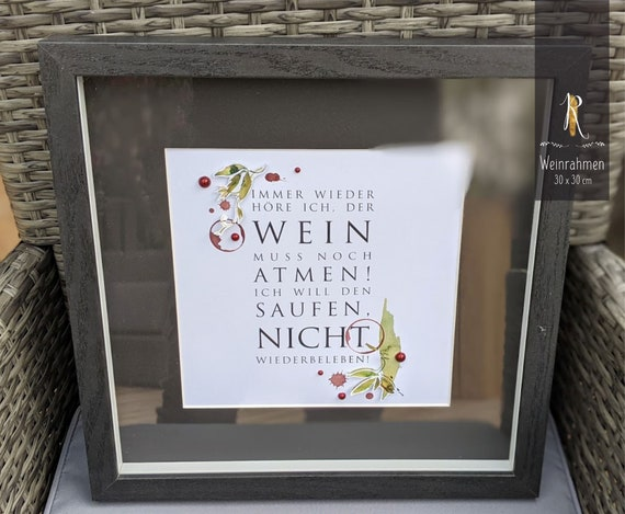 """3D Object Frame & Print > Weinrausch < """"Again and again I hear that the wine has to breathe ..."""" 30 x 30 cm black"""