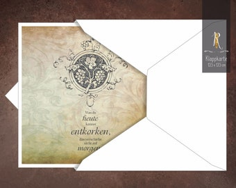 """Gift/greeting/invitation card > Weinrausch < """"What you can uncord today"""" 13.5 x 13.5 cm incl. envelope"""