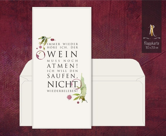 """Gift/greeting/invitation card > Weinrausch < """"Again and again I hear that the wine has to breathe ...""""  10,5 x 21,0 cm incl. cover"""
