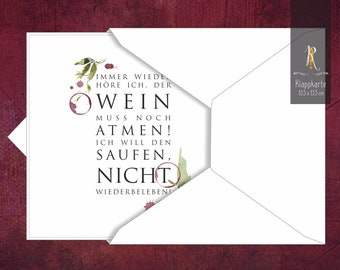 """Gift/greeting/invitation card > wine rush < """"Again and again I hear that the wine must breathe ..."""" 13.5 x 13.5 cm incl. envelope"""