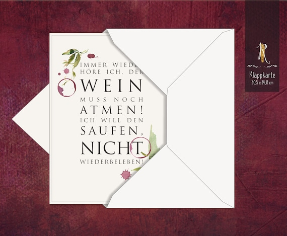 """Gift/greeting/invitation card > Weinrausch < """"Again and again I hear that the wine has to breathe ..."""" 10,5 x 14,8 cm incl. cover"""