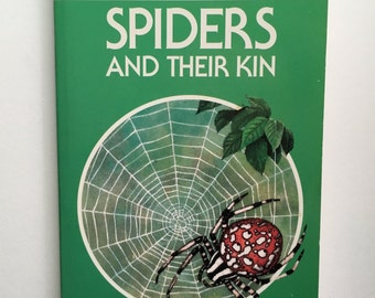 Collectible Spiders and Their Kin ~ A Golden Guide to Identifying Spider Species & Poisonous Species How to Collect, Preserve, Raise Spiders
