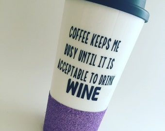 Coffee Keeps Me Going, I love Wine and Coffee,I love Wine, I Love Coffee, I love wine, Gifts For Her, Wine gifts, This could be wine, Wine