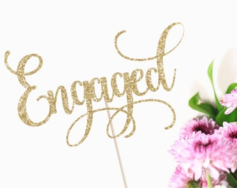 Engaged Cake Topper - Engagement Party Decor - Engagement Cake Topper - Bride to Be - We're Engaged - Glitter Cake Topper