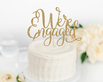 We're Engaged Cake Topper - Engagement Party Decor - Engagement Cake Topper - Engagement Announcement - Engagement Photo Prop