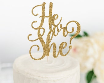 He or She? Cake Topper - Gender Reveal Party Decor - Gender Reveal Cake Topper - Boy or Girl Decor - It's a... Party Decor - Custom Topper