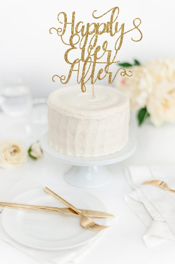 Happily Ever After Cake Topper Wedding Cake Topper Glitter Cake Topper Wedding Decor Diy Wedding Fairytale Wedding Theme Decor