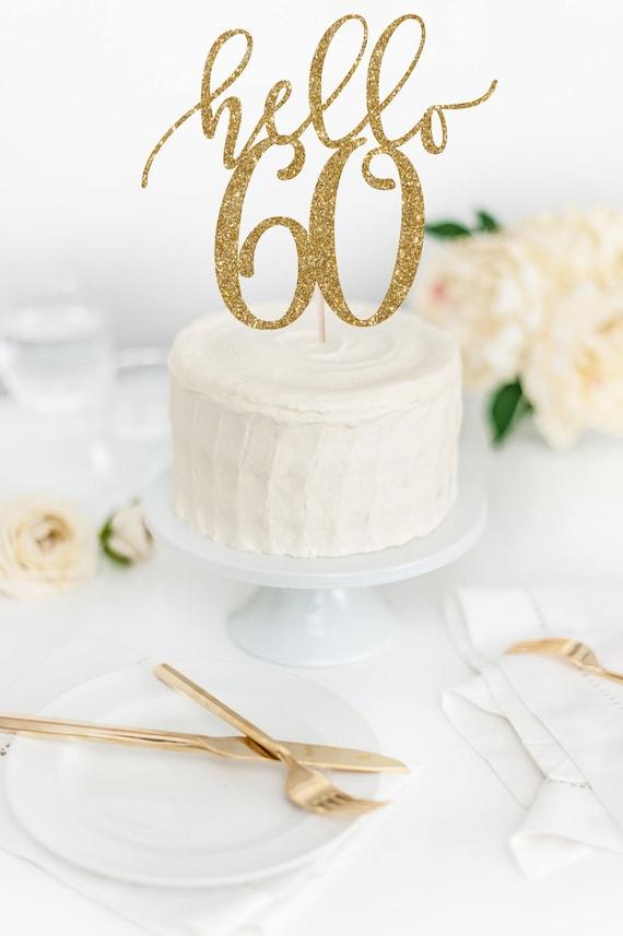 Hello 60 Cake Topper 60th Birthday Glitter