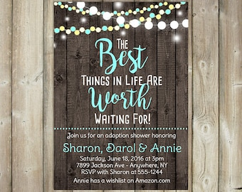 Adoption Shower Invitation - The Best Things in Life are Worth Waiting For - Rustic String Lights - Wood Background - DIGITAL FILE