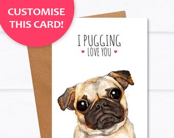 "Pug card ""I Pugging Love You"" best friend card, I love you card for him, pug anniversary card girlfriend, cute pug card pug card for sister"