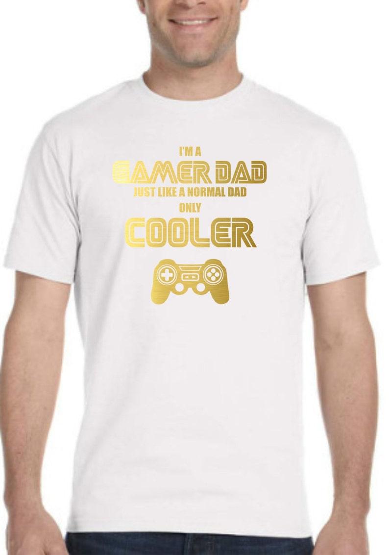 a8ac1cd9 I'm a GAMER DAD just like a normal dad only Cooler | Etsy