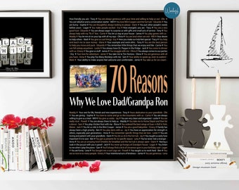 70 Reasons We Love DAD 70th Birthday Gift For Him Men DIGITAL File Unique Custom Word Art 16x20