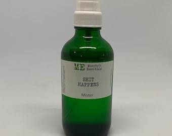 SH*T HAPPENS Essential Oil Bathroom Spray Mister