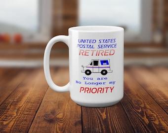 USPS Retired, Postal Retirement Mug, Postal gift, Mailman gift, Mail Carrier Gift, Priority Mail, Retired Postmaster, Retired Mailman