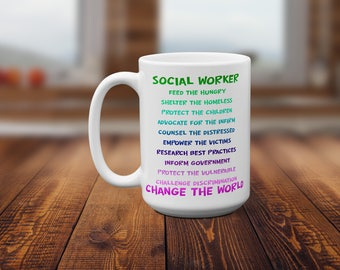 Social Worker Mug, Social Worker gift, Occupation Gifts, Empowerment mug, Service to Others, Case Worker Gift, Children's Service