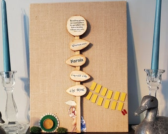 Reading Gives Us Someplace To Go Sign Post Canvas, Wonderland, Narnia, The Shire, Emerald City, Gift, Ready to Ship, Book Nook MarjorieMae