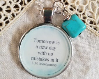 Tomorrow is a new day with no mistakes in it yet, Quote Necklace, Anne of Green Gables, L.M. Montgomery, Book Nook, MarjorieMae
