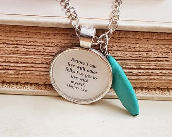 To Kill A Mockingbird Quote Necklace, Book Quote Necklace, Harper Lee, Live with Myself, Book Nook, Ready to Ship, MarjorieMae