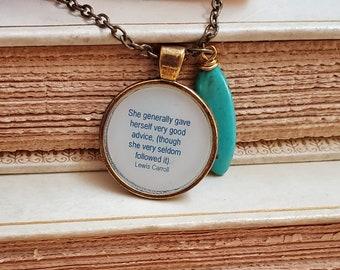 Alice in Wonderland Quote Necklace, Book Quote Necklace, Book Lover Gift, Good Advice, Reader Gift, Ready to Ship, Book Nook, MarjorieMae
