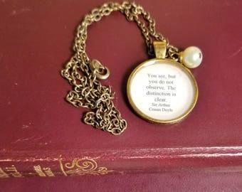 Sherlock Holmes Quote Necklace, Sir Arthur Conan Doyle, Book Nook, Book Necklace, Quote Necklace, Observe, MarjorieMae