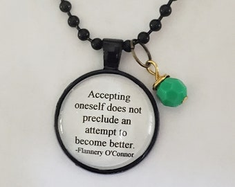 Flannery O'Connor Quote Necklace, Accepting Yourself Quote, Improving Yourself Quote, Reader Gift, Ready to Ship, Book Nook, MarjorieMae