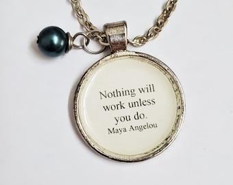 Maya Angelou Quote Necklace, Hard Work Quote, Book Quote Necklace, Book Lover Gift, Reader Gift, Ready to Ship, Book Nook, MarjorieMae