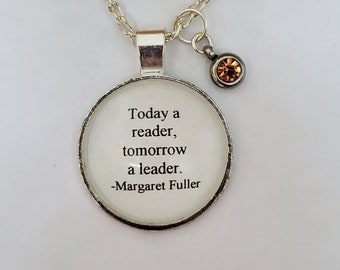 Reading Quote Necklace, Book Quote necklace, Bookish Necklace, Today A Reader Tomorrow a Leader, Ready to Ship, Book Nook, MarjorieMae