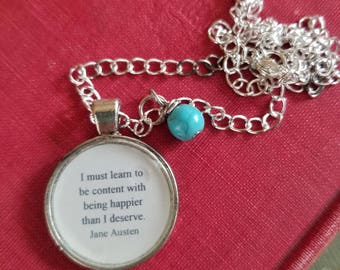 Jane Austen Quote Necklace, I must learn to be content with being happier than I deserve, Pride and Prejudice, Book Nook, MarjorieMae