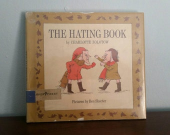 The Hating Book by Charlotte Zolotow, illustrated by Ben Shecter, vintage children's book