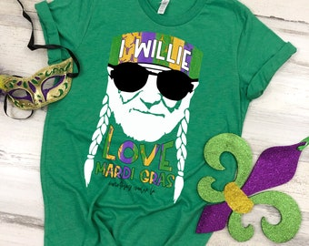 Mardi Gras Tee, Mardi Gras T-shirt, Willie Nelson T-shirt, Nola, Mardi Gras Outfit, Nola Shirt, Nola T-shirt, I Willie Love Mardi Gras