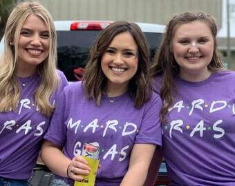 Mardi Gras Shirt, Mardi Gras T-shirt, FRIENDS Mardi Gras Shirt, New Orleans Mardi Gras, NOLA, Mardi Gras Attire, Fat Tuesday, New Orleans