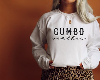 Gumbo Weather Unisex Sweatshirt