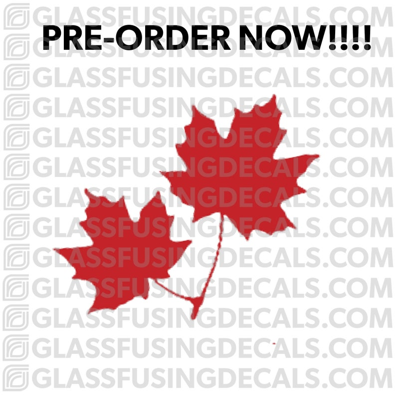 PRE-ORDER  Maple Leaf Pair COLOUR Glass Fusing Decal for image 0