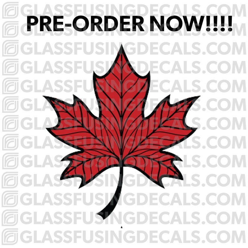 PRE-ORDER  Maple Leaf 2 COLOUR Glass Fusing Decal for Glass image 0